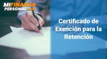 Certificado de Exención para la Retención