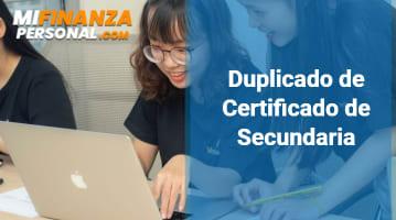 Duplicado de Certificado de Secundaria