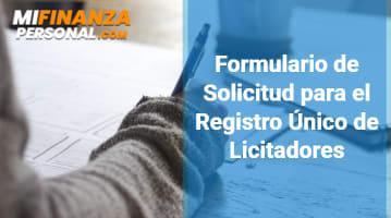Formulario de Solicitud para el Registro Único de Licitadores