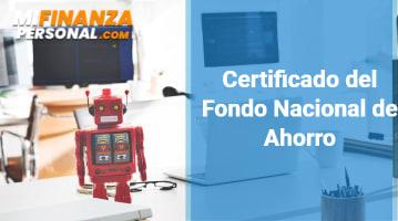 Certificado del Fondo Nacional de Ahorro