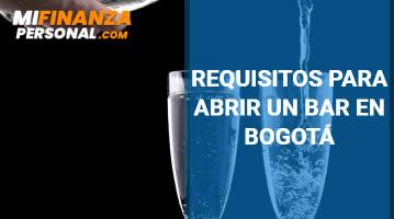 Requisitos para abrir un Bar en Bogotá