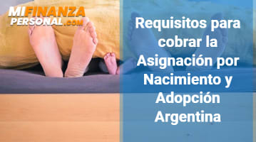 Requisitos para cobrar la Asignación por nacimiento y adopción