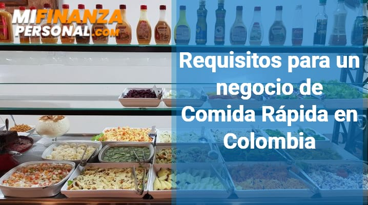 Requisitos para un negocio de Comida Rápida en Colombia