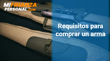 Requisitos para comprar un arma
