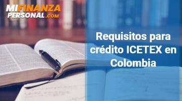 Requisitos para Crédito ICETEX