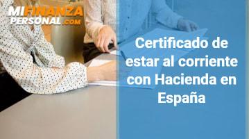 Certificado de estar al corriente con Hacienda