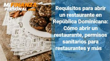 Requisitos para abrir un restaurante en República Dominicana