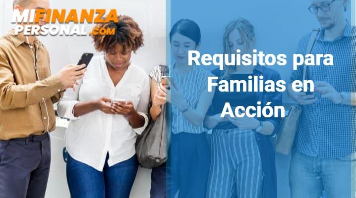 Requisitos para Familias en Acción