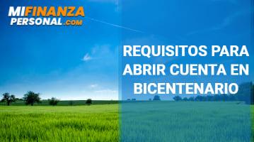 Requisitos para abrir cuenta en Bicentenario