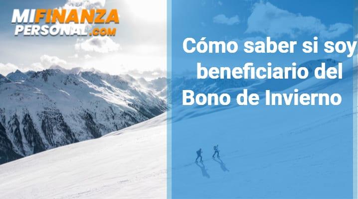 Cómo saber si soy beneficiario del Bono de Invierno