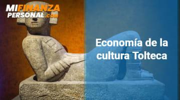 Economía de la cultura Tolteca