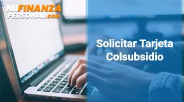 Solicitar Tarjeta Colsubsidio