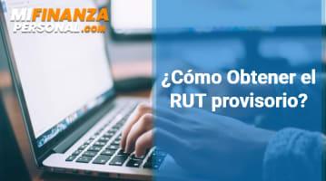 Cómo obtener el RUT provisorio