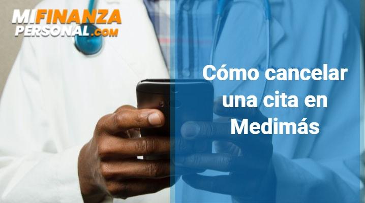 Cómo cancelar una cita en Medimás