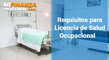 Requisitos para Licencia de Salud Ocupacional